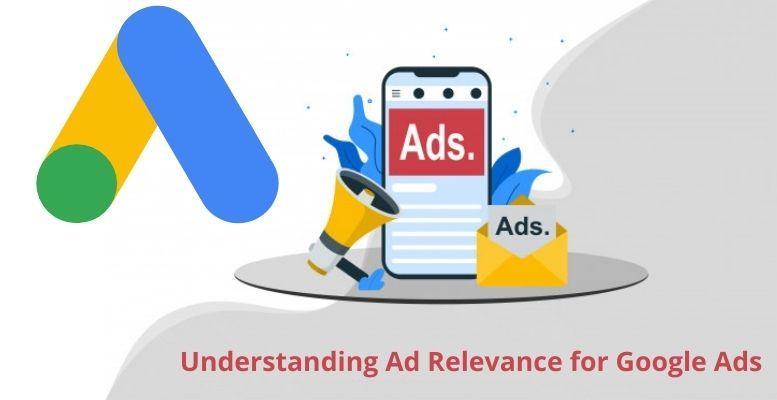Understanding Ad Relevance for Google Ads